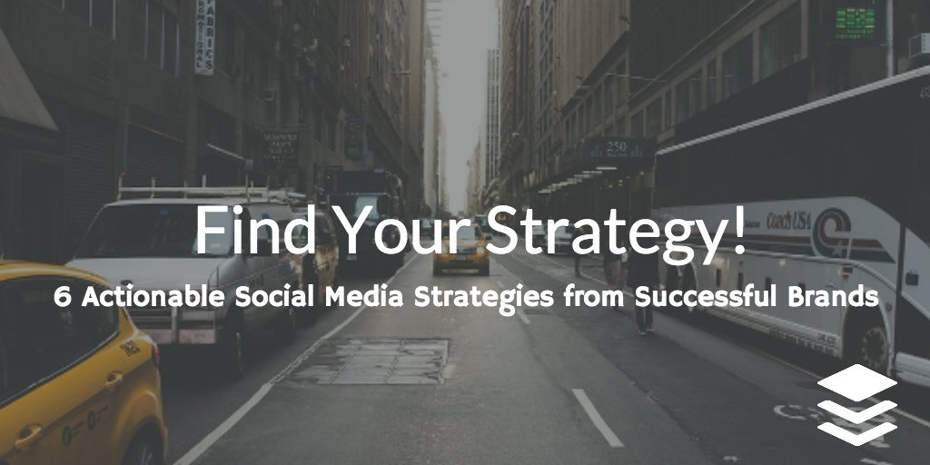 6 actionable social media strategies